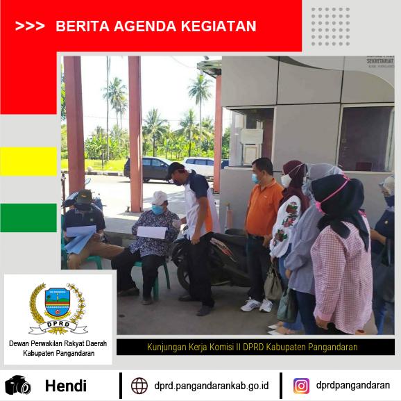 Kunjungan Kerja Komisi II DPRD Kabupaten Pangandaran