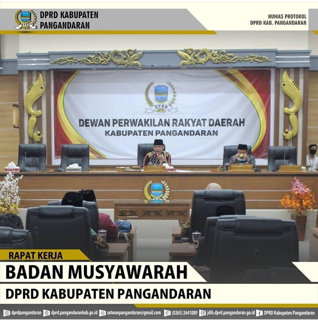 Rapat Kerja Badan Musyawarah DPRD Kabupaten Pangandaran