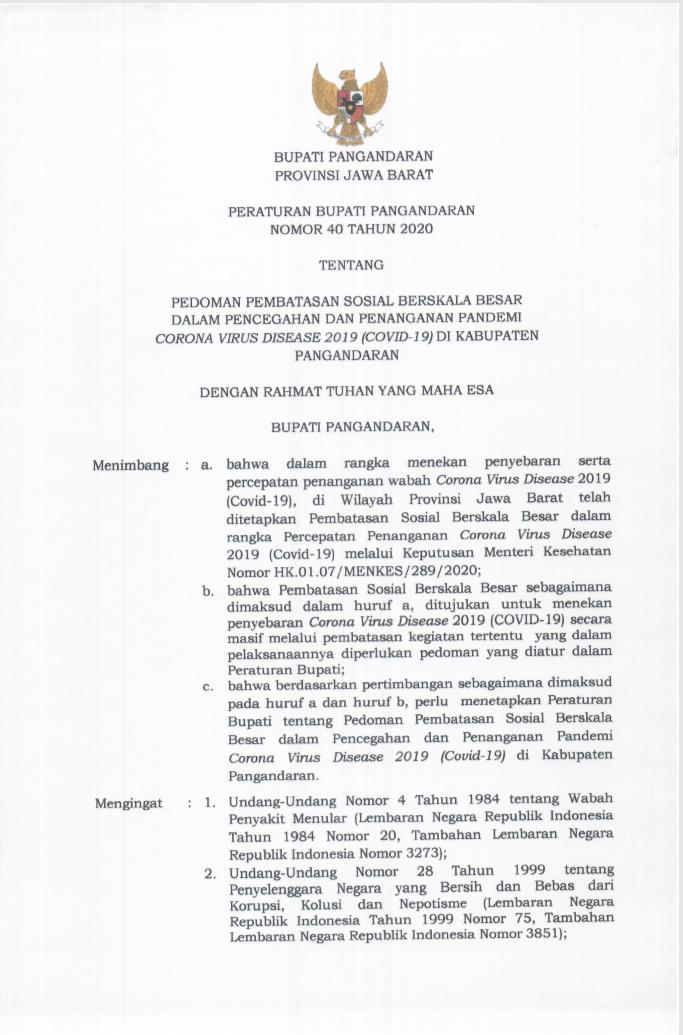 Peraturan Bupati Pangandaran Nomor 40 Tahun 2020 Tentang Pedoman Pembatasan Sosial Berskala Besar Dalam Pencegahan dan Penanganan Pandemi Corona Virus Disease 2019 (Covid-19) di Kabupaten Pangandaran